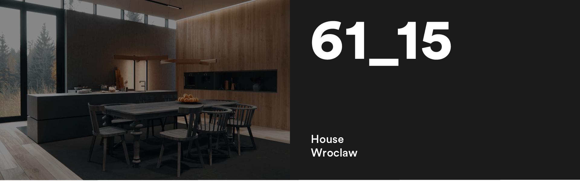 61_15 Wroclaw House